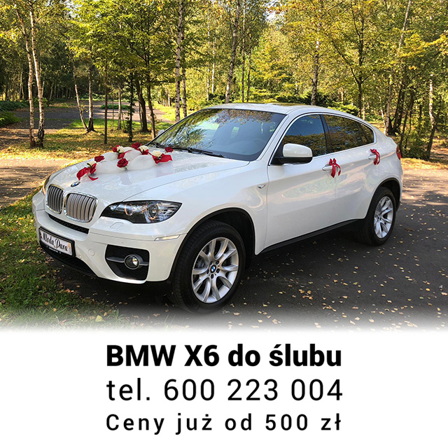 BMW X6 DO ŚLUBU